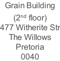 Grain Building (2nd floor) 477 Witherite Str The Willows Pretoria 0040